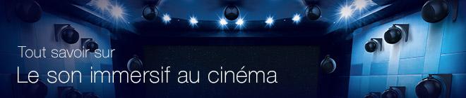 Tout savoir le sur le son immersif au cinéma