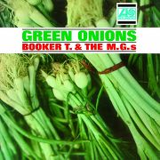 Booker T and The MGs Green Onions