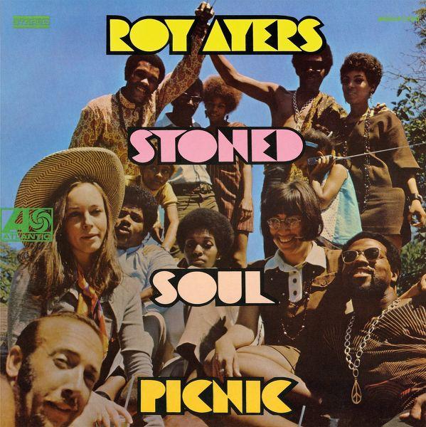 Roy Ayers Stoned Soul Picnic