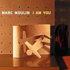 Music On Vinyl Marc Moulin I Am You