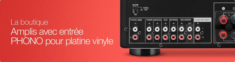 Amplis avec entrée phono pour platine vinyle