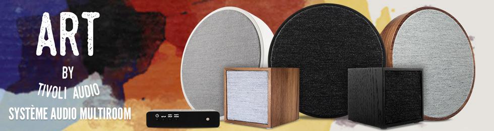 Système audio multiroom Tivoli Art
