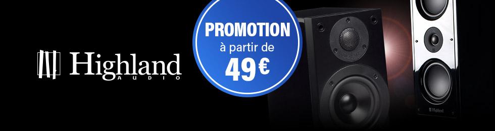 Promotion Enceintes Highland Audio : à partir de 49 euros.