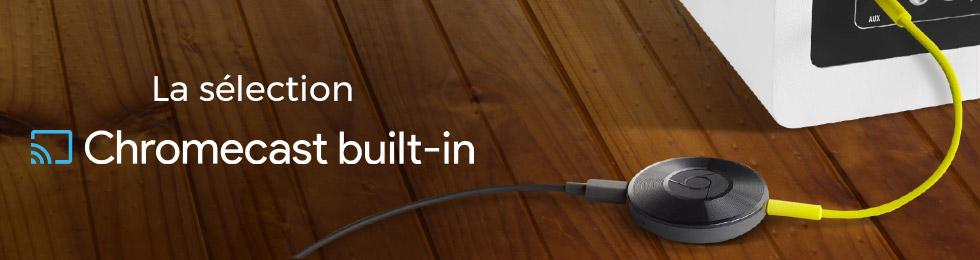 Home-cinéma, hifi, lecteurs réseaux et amplis : tous les produits compatibles Chromecast Built in