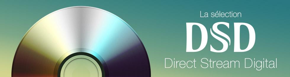 DSD : tous les appareils compatibles Direct Stream Digital