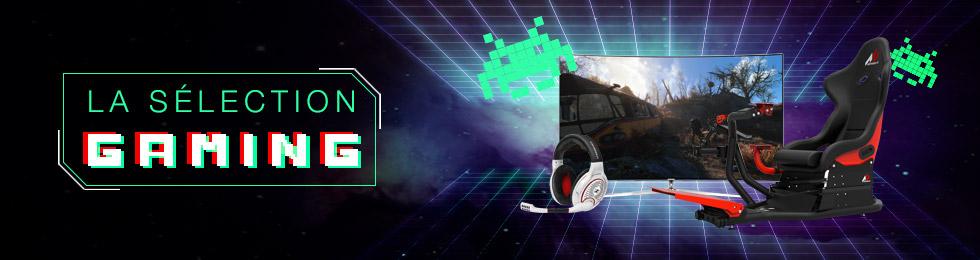 Sélection spéciale gaming
