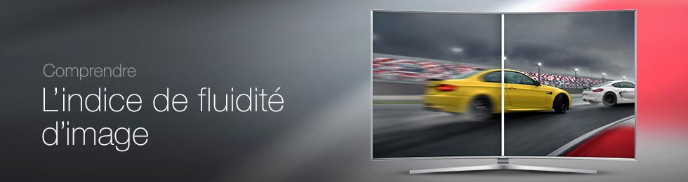 Comprendre l'indice de fluidité d'image d'un téléviseur