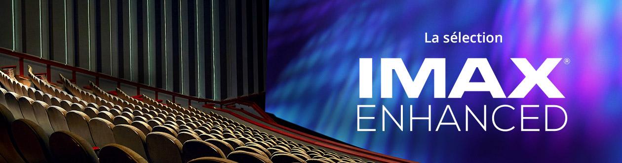 IMAX Enhanced : la sélection