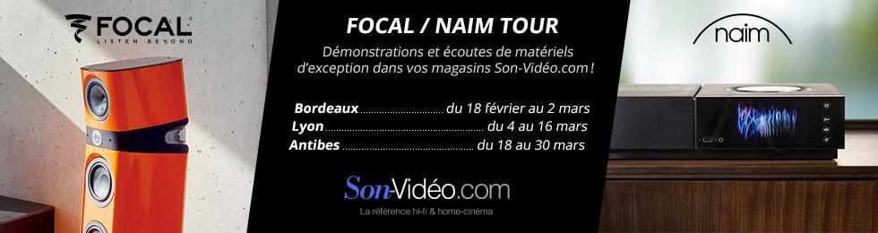 Focal / Naim Tour : Démonstrations et écoutes de matériels d'exception dans vos magasins Son-Vidéo.com ! Bordeaux : du 18 février au 2 mars. Lyon : du 4 au 16 mars. Antibes : du 18 au 30 mars.