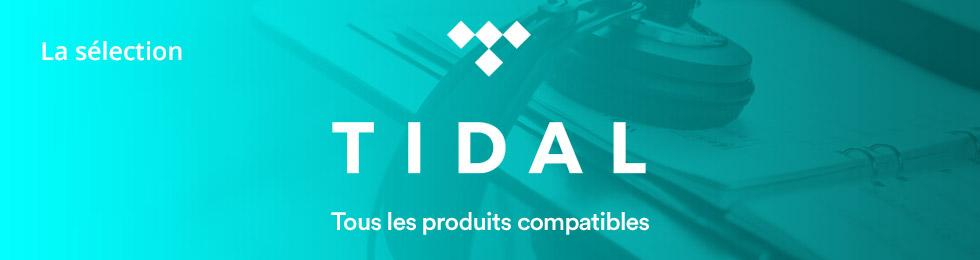 Tidal : tous les produits compatibles