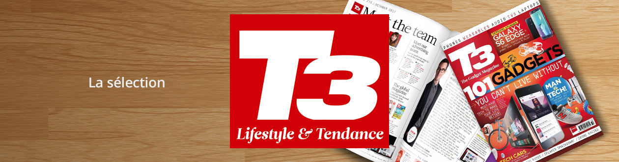 Selection T3 Lifestyle & Tendances