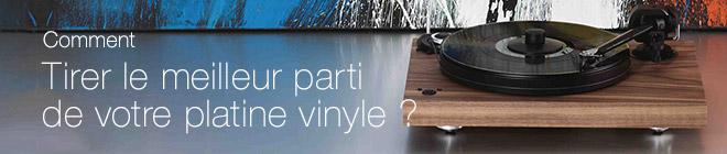 Comment tirer le meilleur parti de votre platine vinyle ?