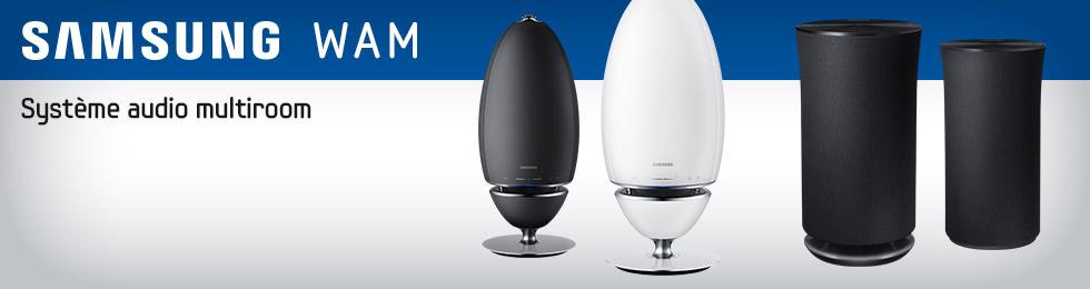 Samsung WAM : système audio sans fil multiroom