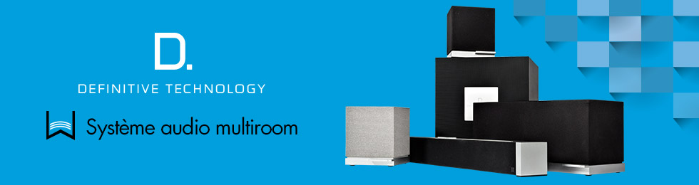 Definitive Technology - Système audio multiroom W
