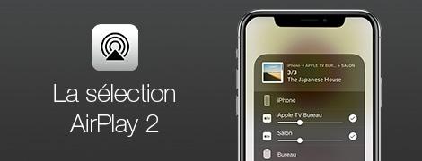 AirPlay 2 : tous les produits compatibles