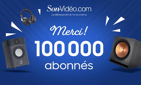 La page fan Facebook Son-Vidéo.com atteint 100 000 abonnés !