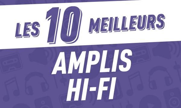 Les 10 meilleurs amplis hi-fi2018
