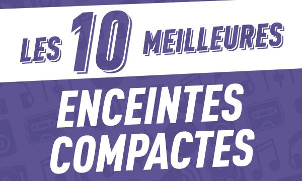 Les 10 meilleures enceintes compactes2018