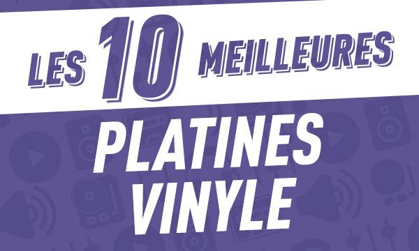 Les 10 meilleures platines vinyle 2018