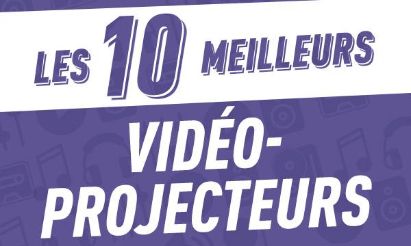 Les 10 meilleurs vidéoprojecteurs2018