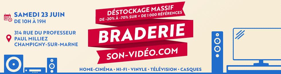 Braderie Son-Vidéo.com : déstockage massif sur plus de 1000 références ! Samedi 23 juin de 10h à 19h. 314 rue du professeur Paul Milliez, Champigny-sur-Marne.