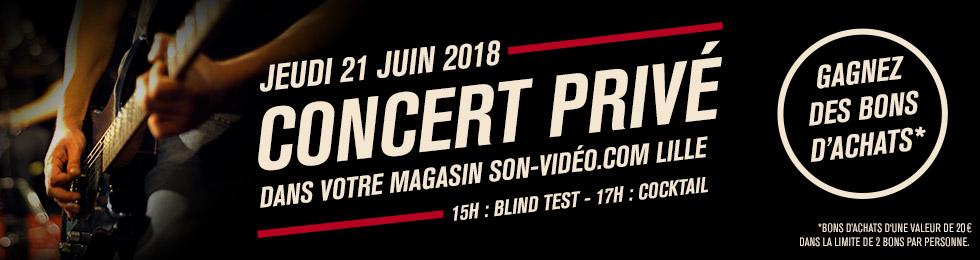 Jeudi 21juin2018: concert privé dans votre magasin Son-Vidéo.com de Lille. 15h: blindtest -17h: cocktail. Gagnez des bons d'achats (voir conditions).