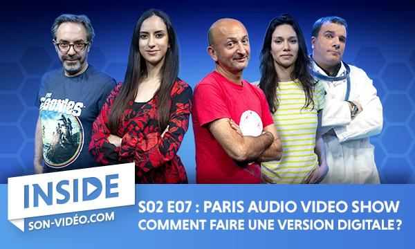 Paris Audio Video Show: Comment faire une version digitale?