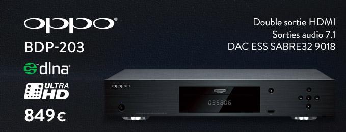 Oppo BDP-203 : La platine Blu-ray UHD 4K par Oppo