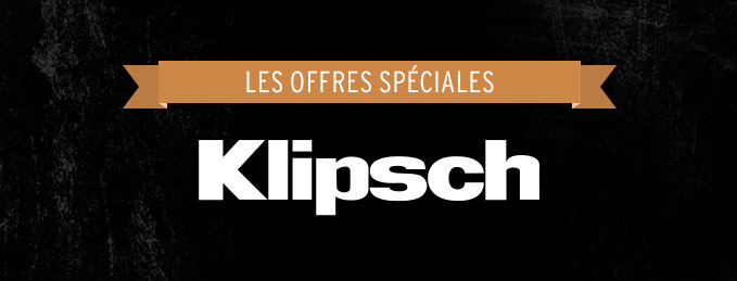 Offres sp�ciales Klipsch : Gammes Reference et Atmos