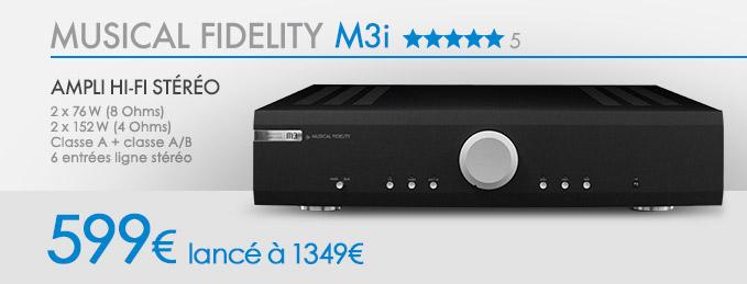 Musical Fidelity M3i : Ampli st�r�o Classe A et A/B