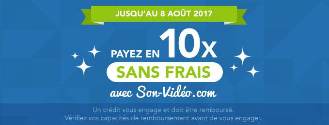 Payez en 10 fois sans frais : Jusqu'au 8 août 2017