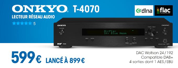 Onkyo T-4070 : Lecteur r�seau audio certifi� DLNA
